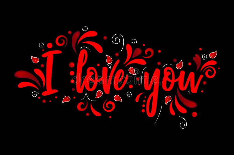 I love you!  Red Vector lettering isolated illustration on black background. I love you! Red Vector lettering isolated illustration on black background with vector illustration