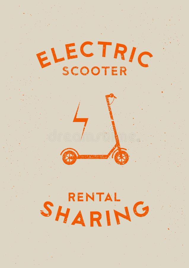 Electric scooter rental and sharing service typographical grunge style poster. Retro vector illustration. Electric scooter rental and sharing service stock illustration