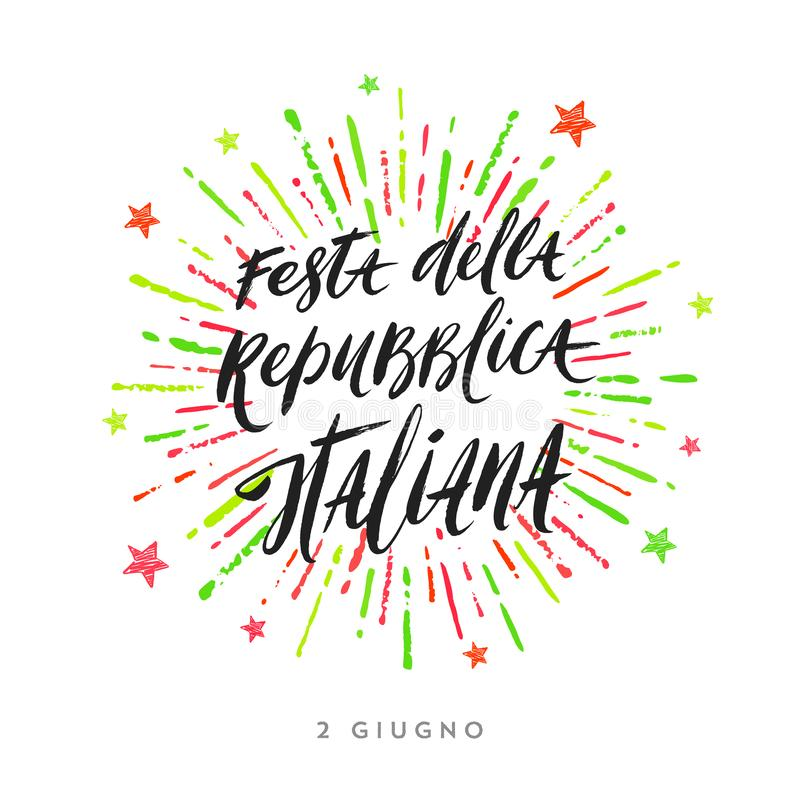 Italian republic day hand drawn illustration. Brush lettering greeting and colorful fireworks burst. Italian republic day hand drawn vector illustration. Brush stock illustration