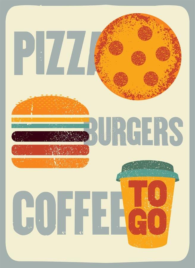 Пицца, бургеры, кофе Типографский винтажный плакат grunge для кафа, бистро, пиццерии вектор иллюстрации ретро иллюстрация вектора