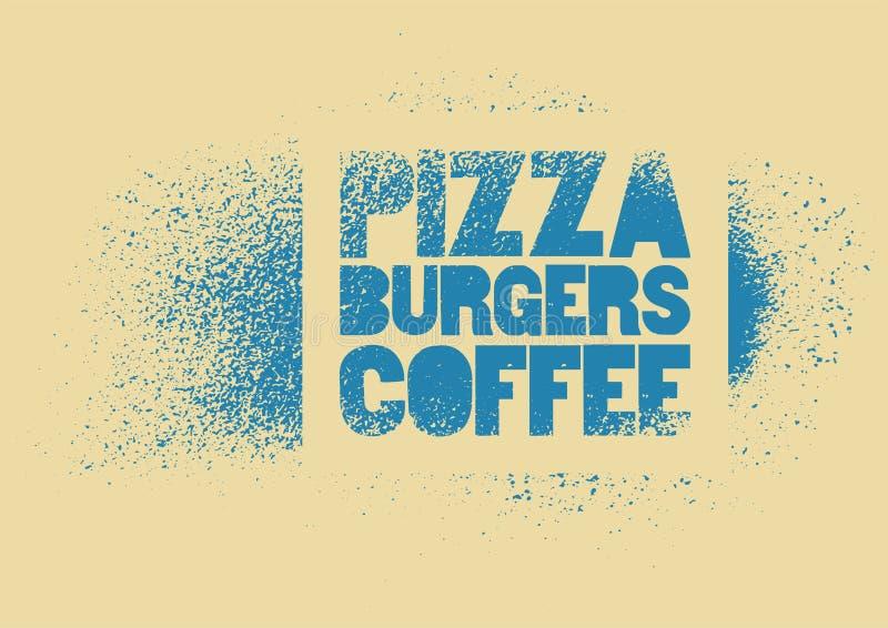 Пицца, бургеры, кофе Типографский плакат grunge стиля искусства улицы восковки для кафа, бистро, пиццерии вектор иллюстрации ретр бесплатная иллюстрация