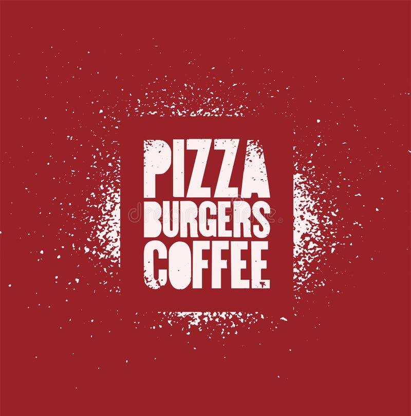 Пицца, бургеры, кофе Типографский плакат grunge стиля искусства улицы восковки для кафа, бистро, пиццерии иллюстрация ретро иллюстрация штока