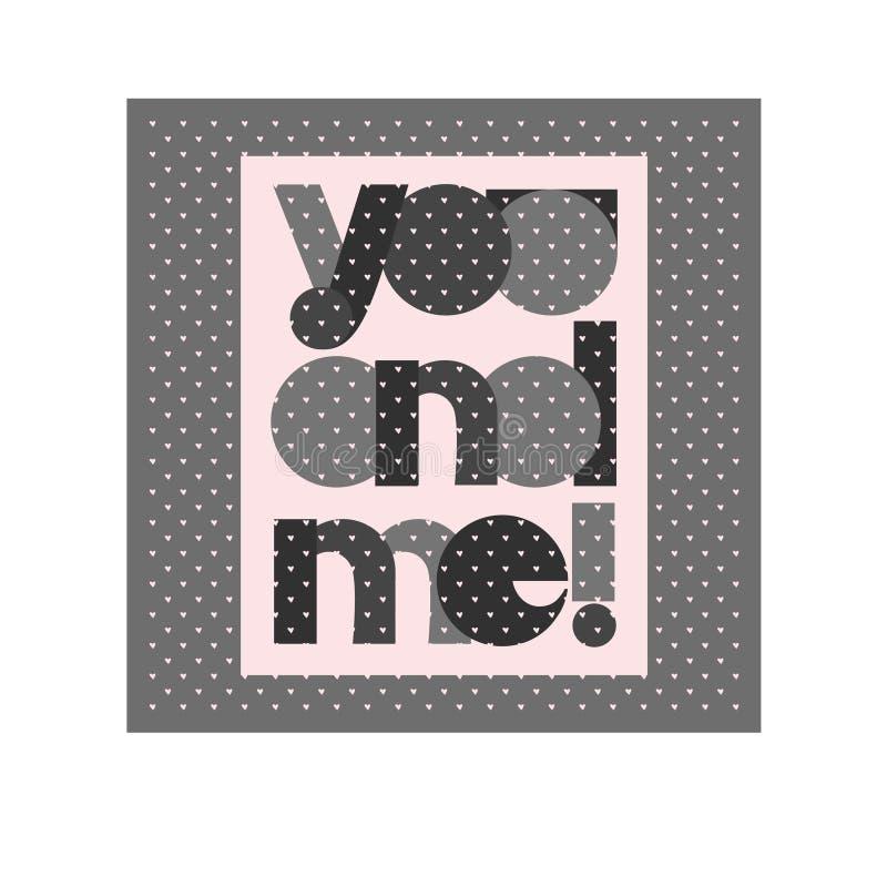 Плакат оформления дня валентинки с милым текстом вы и я для дизайна знамени, поздравительная открытка, приглашение свадьбы Розовы бесплатная иллюстрация