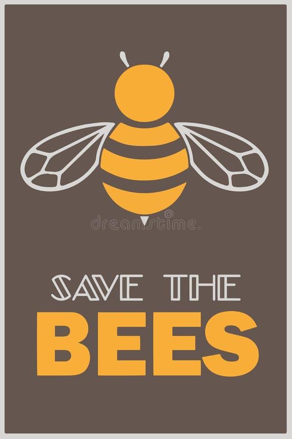 """Повод открытки или плаката вектора с иллюстрацией и текстом пчелы меда """"сохраняет пчел """" иллюстрация штока"""