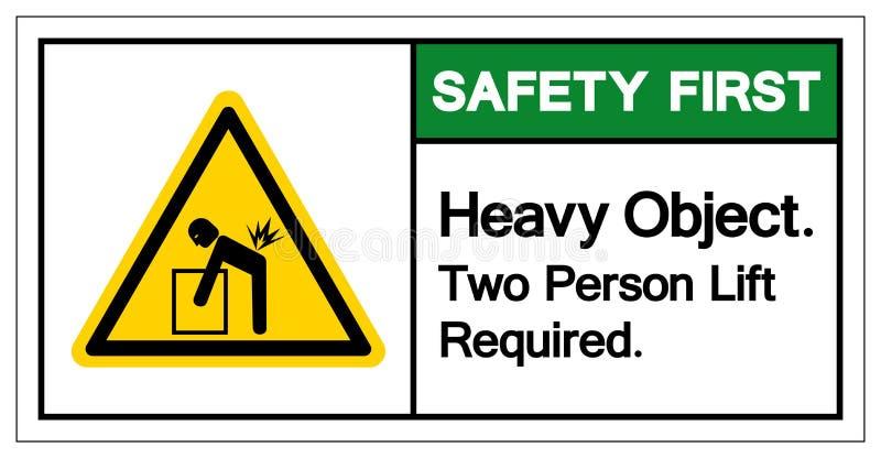 Подъем человека объекта 2 безопасность прежде всего тяжелый требовал знака символа, иллюстрации вектора, изолята на белом ярлыке  бесплатная иллюстрация