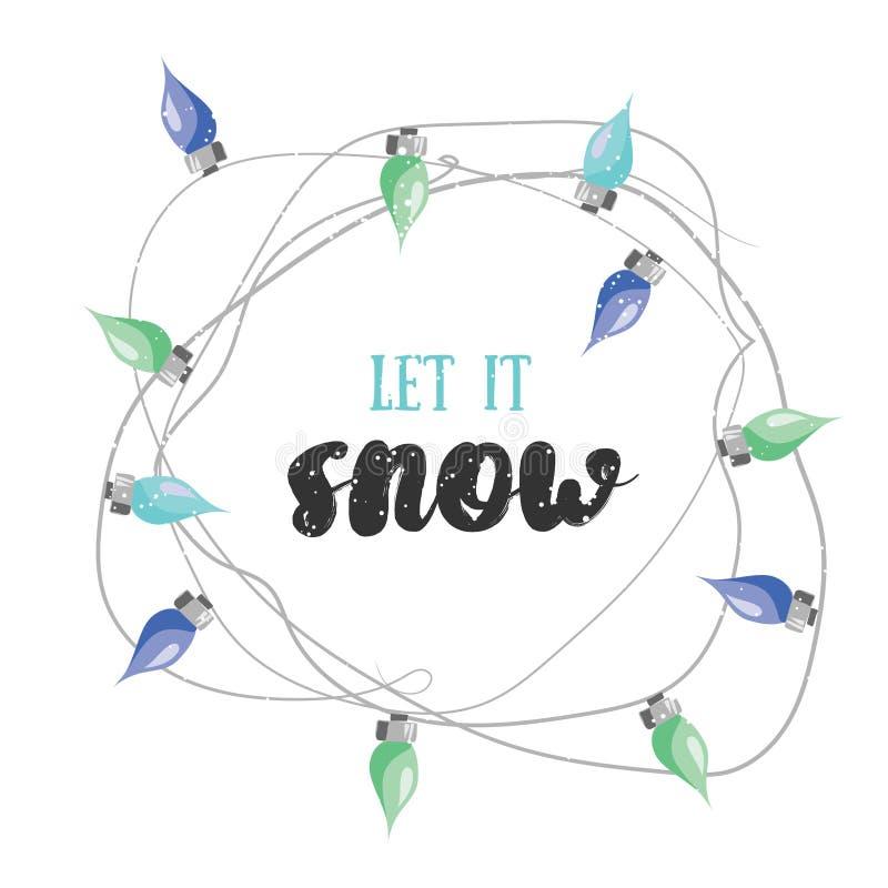 Позвольте ему снег! Проиллюстрированная вектором карта greetin рождества с электрическим иллюстрация вектора