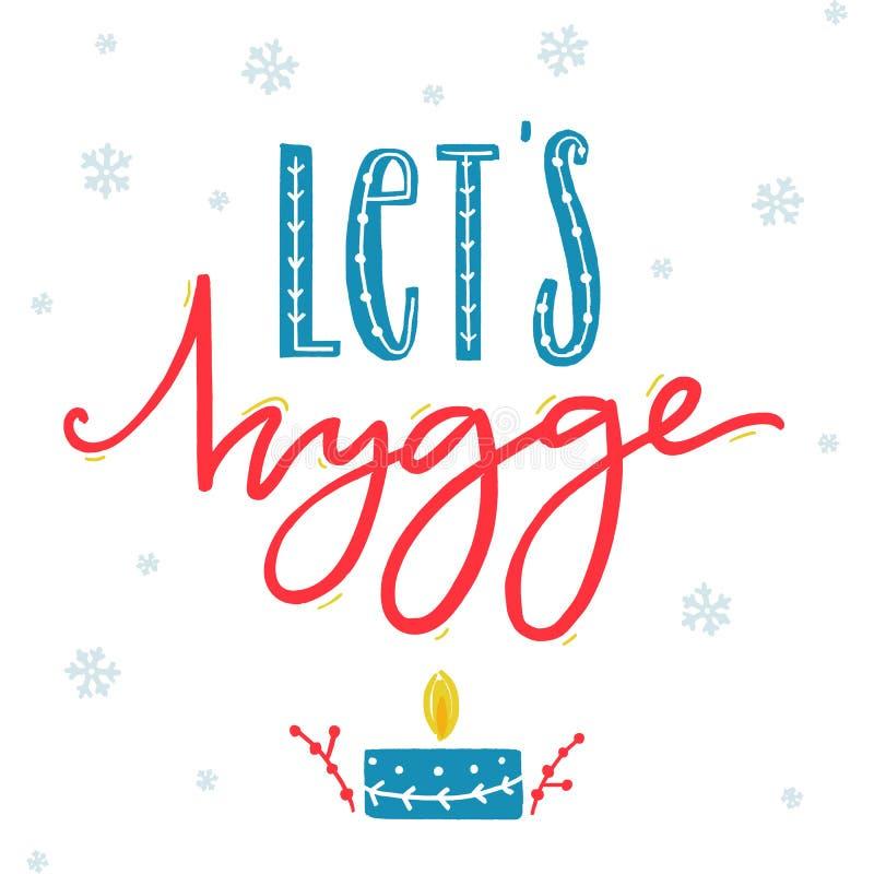 Позвольте hygge ` s Вдохновляющая поздравительная открытка зимы при нарисованная рука бесплатная иллюстрация