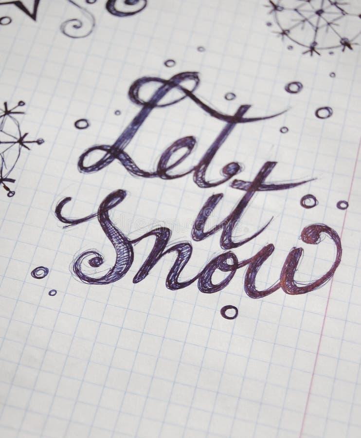 Позволенный ему идти снег каллиграфическая предпосылка стоковые изображения rf