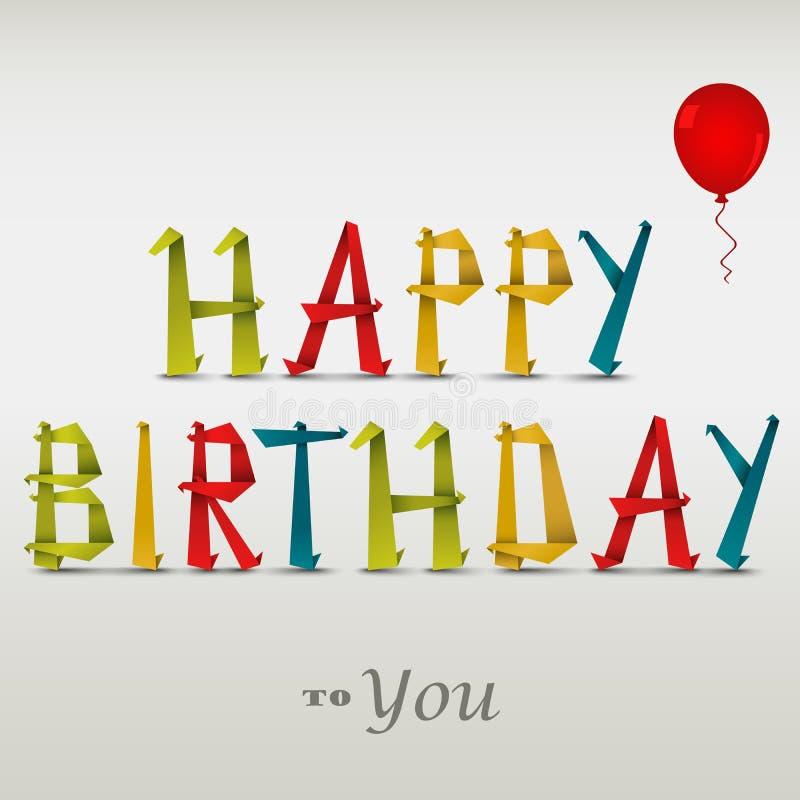 Download Поздравительая открытка ко дню рождения с днем рождений с сложенной покрашенной бумагой Иллюстрация вектора - иллюстрации насчитывающей влюбленность, иллюстрация: 41653726