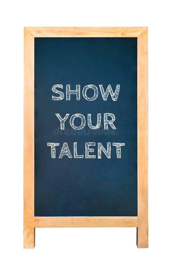 Покажите ваш талант, текстовое сообщение на деревянной доске рамки стоковые фото