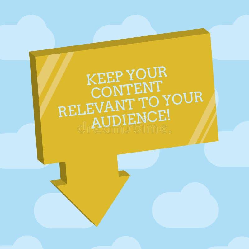 Показ знака текста держит ваше содержание уместный к вашей аудитории Пробел 3D маркетинговых стратегий схематического фото хороши бесплатная иллюстрация
