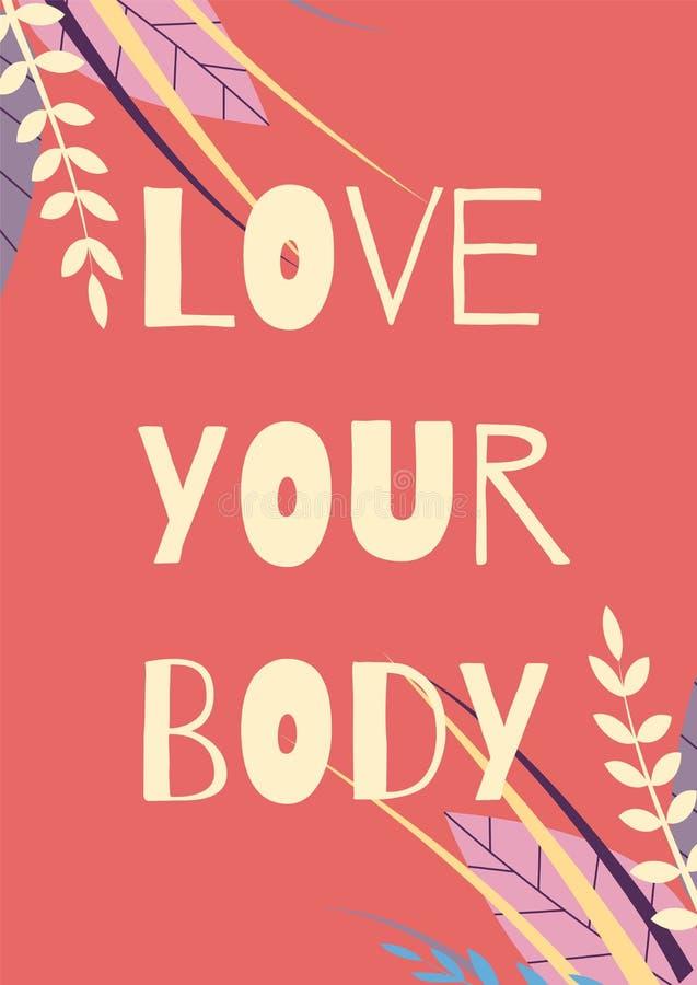 Полюбите ваш дизайн мотивационной карты тела флористический иллюстрация штока