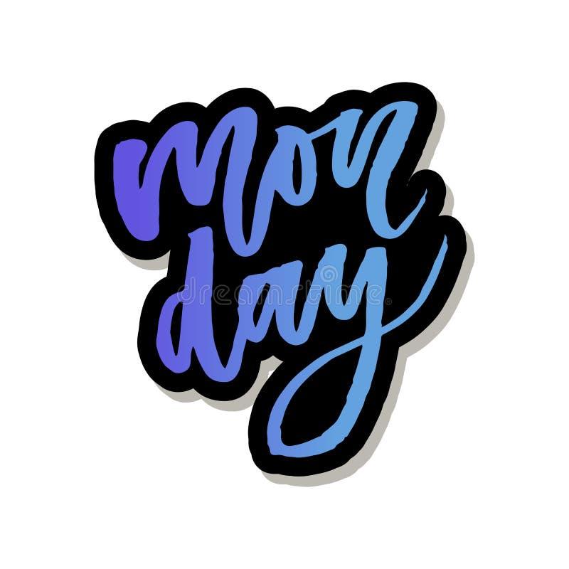 Понедельник - нарисованная рука вектора помечающ буквами фразу Современная каллиграфия щетки для блогов и социальных средств масс иллюстрация вектора