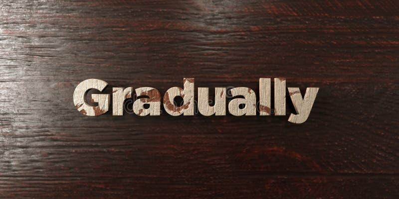 Постепенно - grungy деревянный заголовок на клене - 3D представило изображение неизрасходованного запаса королевской власти иллюстрация вектора