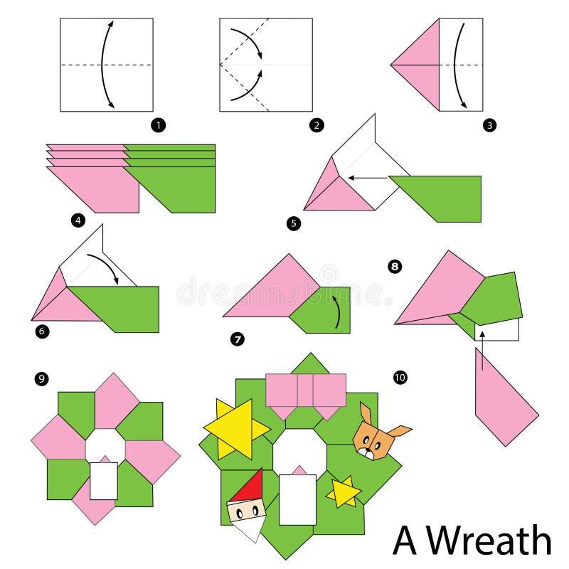 Постепенные инструкции как сделать венок рождества origami иллюстрация вектора