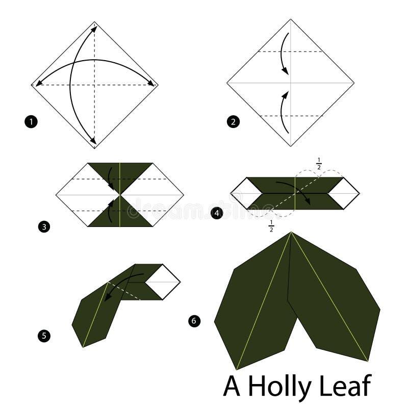Постепенные инструкции как сделать origami лист падуба бесплатная иллюстрация