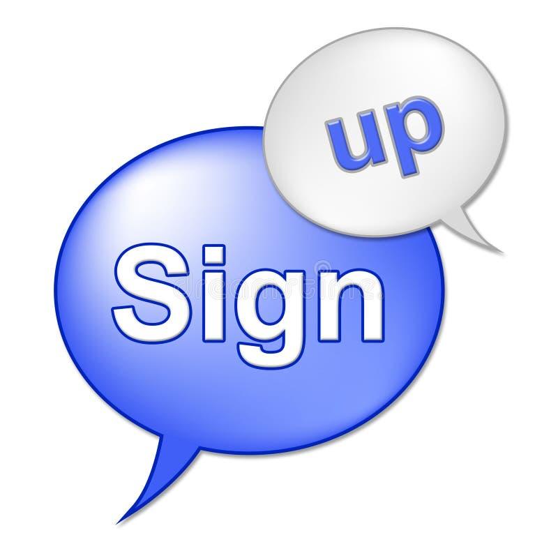 Подпишите вверх сообщение показывает подписываться и допущение регистрировать иллюстрация вектора