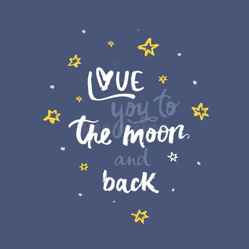Полюбите вас к луне и задней части - рукописной литерности, каллиграфической фразе на белой предпосылке с простыми элементами иллюстрация вектора