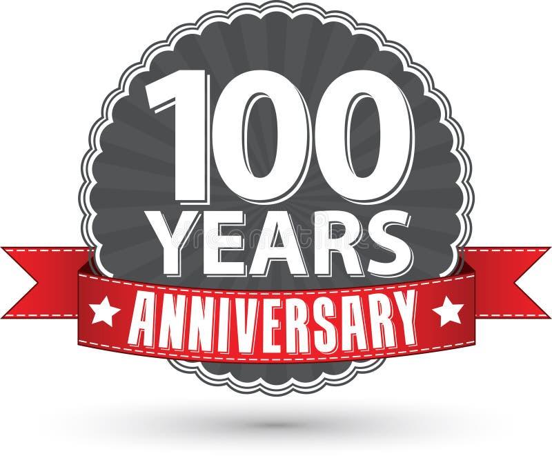 Празднующ 100 лет ярлыка годовщины ретро с красной лентой, v бесплатная иллюстрация