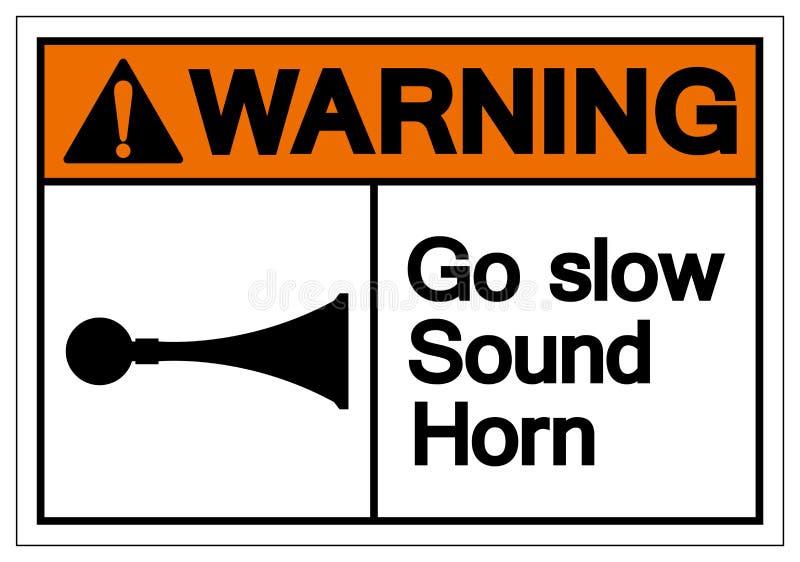 Предупреждение идет медленный ядровый знак символа рожка, иллюстрация вектора, изолированная на белом ярлыке предпосылки EPS10 бесплатная иллюстрация