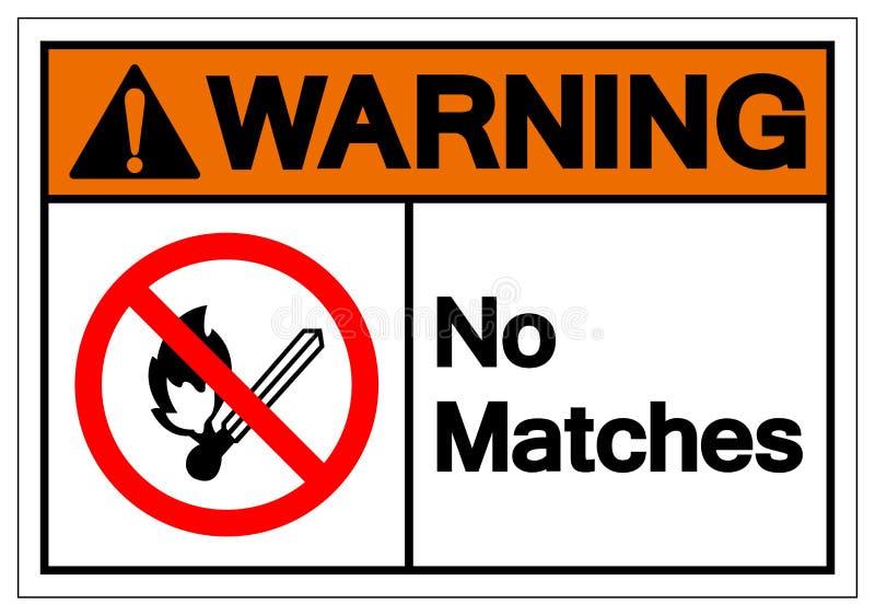 Предупреждение никакого знака символа спичек, иллюстрация вектора, изолят на белом ярлыке предпосылки EPS10 бесплатная иллюстрация
