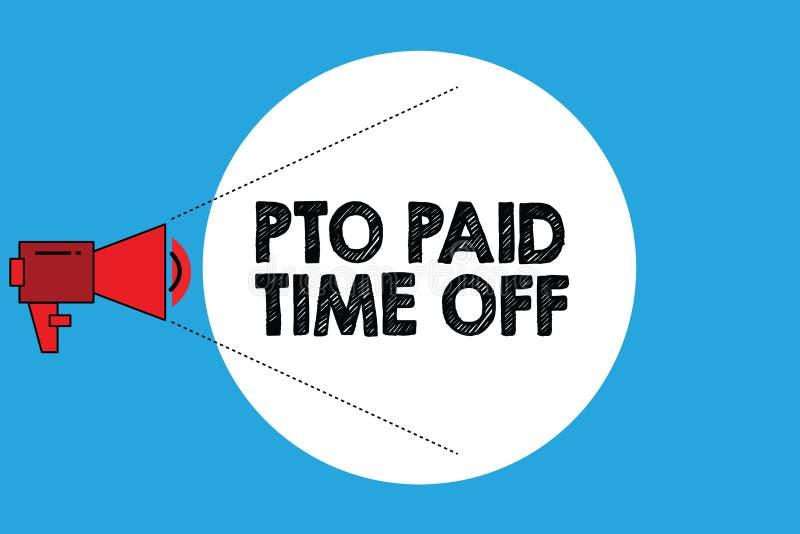 Примечание сочинительства показывая время оплаченное Pto  Работодатель фото дела showcasing дарует компенсацию на личные праздник иллюстрация вектора