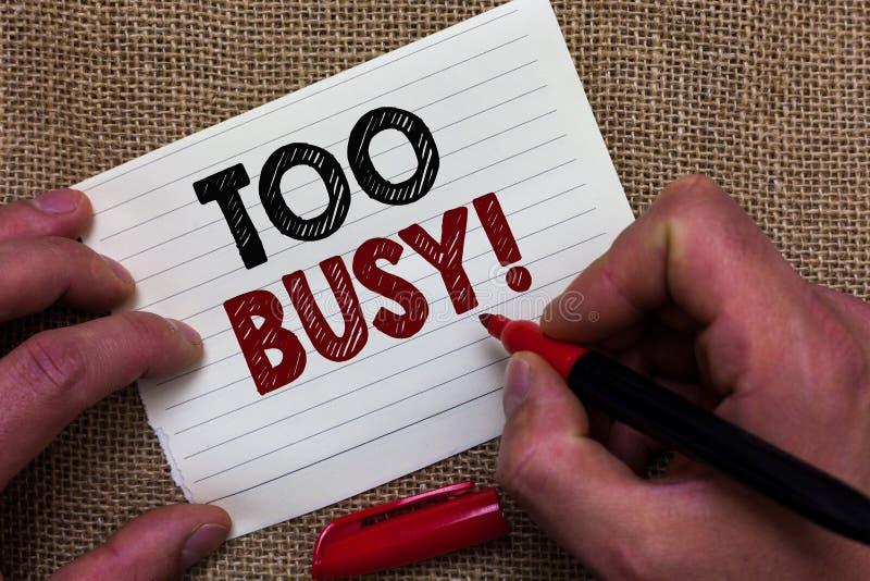 Примечание сочинительства показывая слишком занятое Фото дела showcasing никакое время не ослабить никакое время бездействия для  стоковая фотография rf