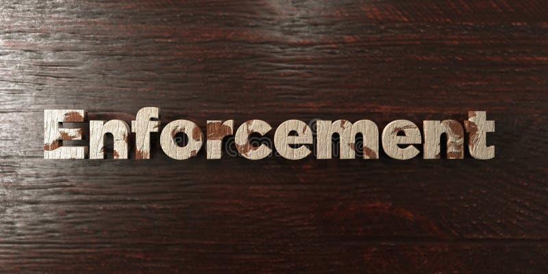 Принуждение - grungy деревянный заголовок на клене - представленное 3D изображение неизрасходованного запаса королевской власти иллюстрация штока