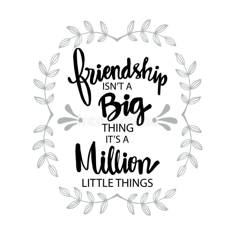 Приятельство нет большой вещи, его миллион маленьких вещей бесплатная иллюстрация