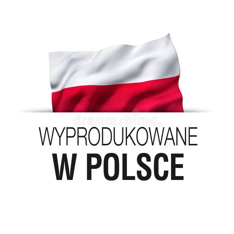 Произведено в Польше - Надпись на польском языке иллюстрация штока