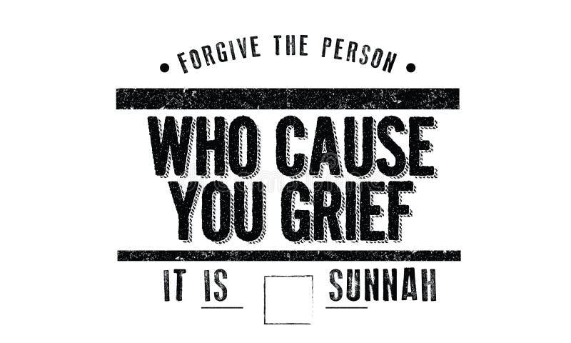 Простите персоне которое причиняет вам печаль, ему sunnah иллюстрация вектора