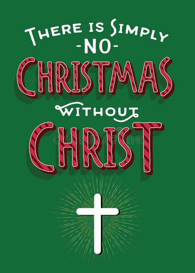 Просто никакое рождество без Христоса иллюстрация штока