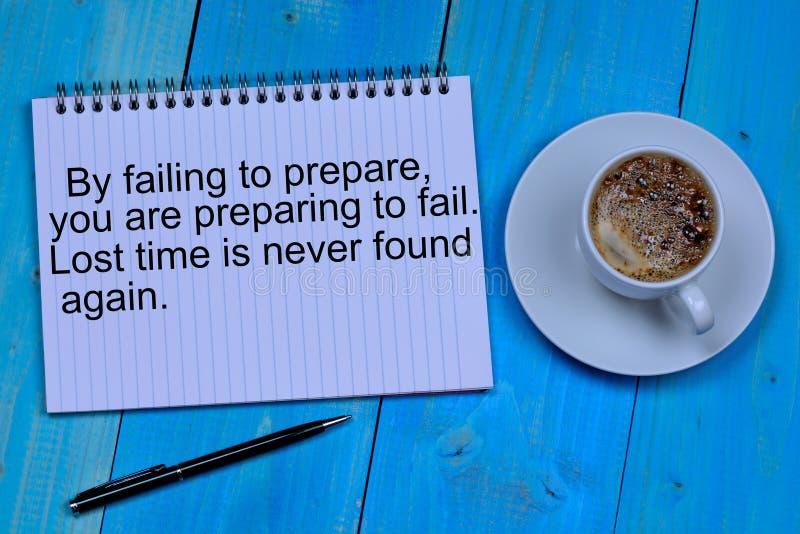 Путем не суметь подготовить вас подготавливайте потерпеть неудачу Потерянное время никогда не найдено снова стоковое изображение