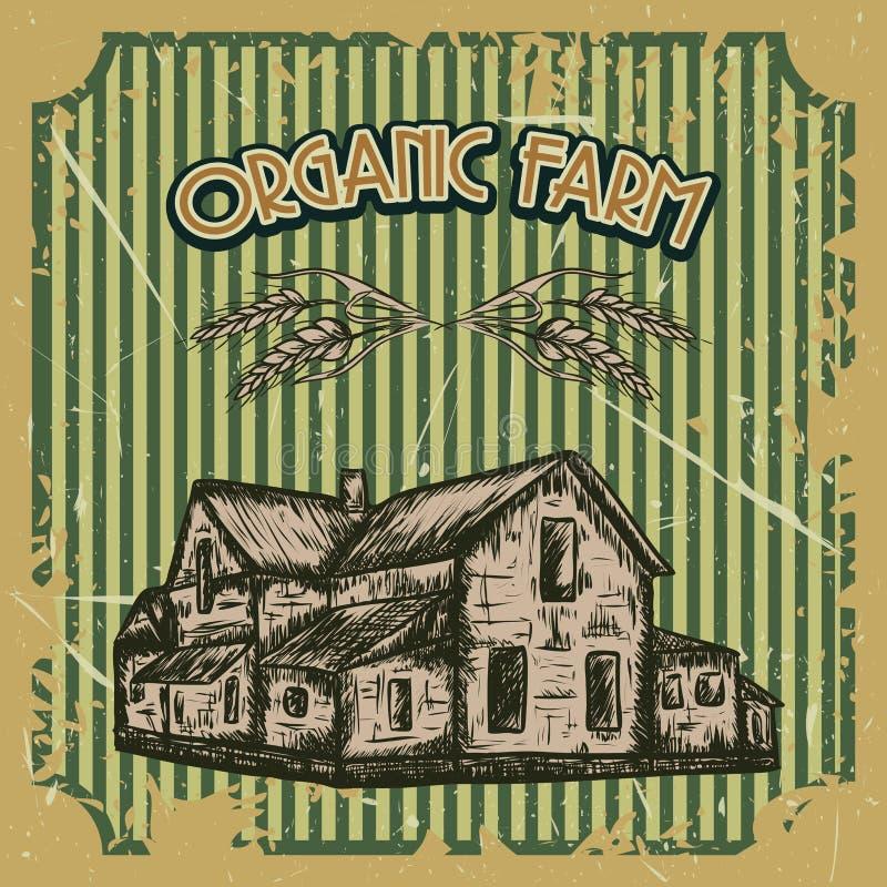 Плакат органической фермы винтажный с сельским домом на предпосылке grunge Ретро нарисованная рукой иллюстрация вектора иллюстрация вектора