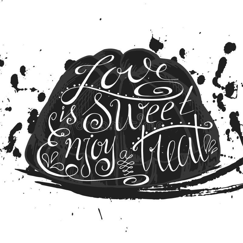 Плакат с типографской цитатой на силуэте десерта Иллюстрация вектора для открытки Собрание хлебопекарни Предпосылка с creati иллюстрация вектора