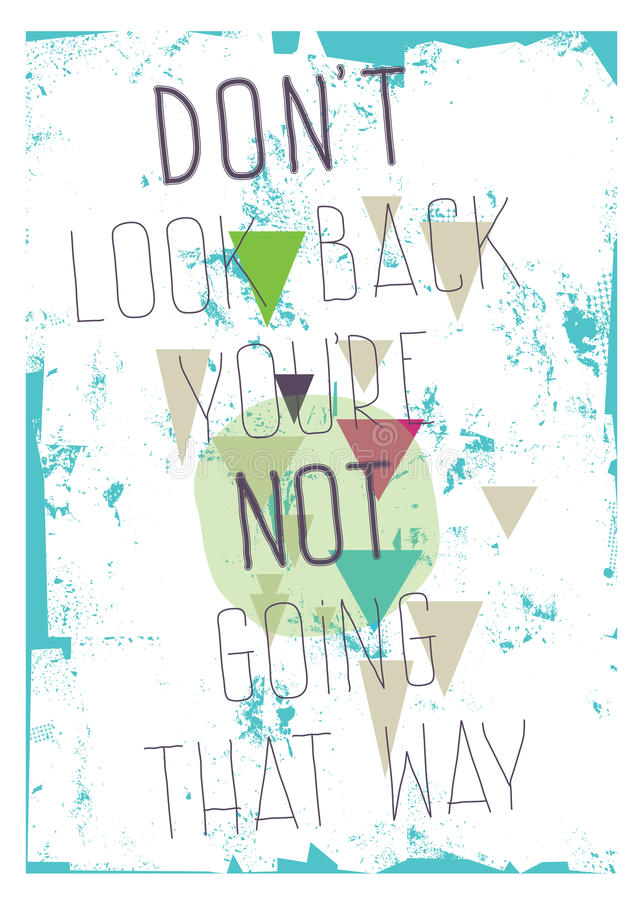 Плакат Grunge. Взгляд ` t Дон назад вы th re ` не идя бесплатная иллюстрация