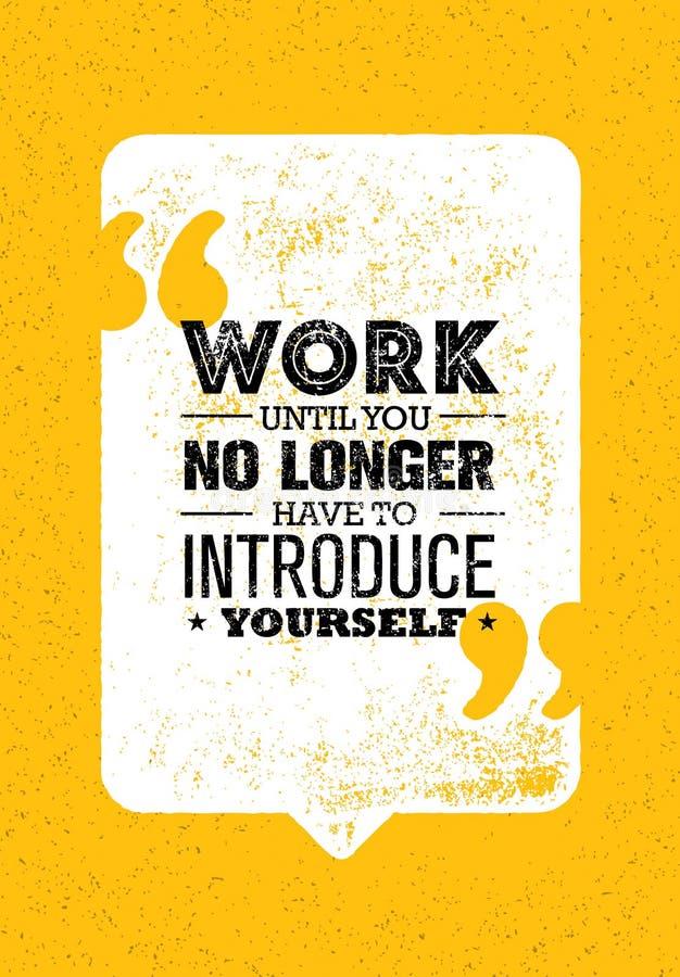 Работайте до тех пор пока вы больше не не будете должны не ввести Творческая воодушевляя концепция вектора цитаты мотивировки бесплатная иллюстрация