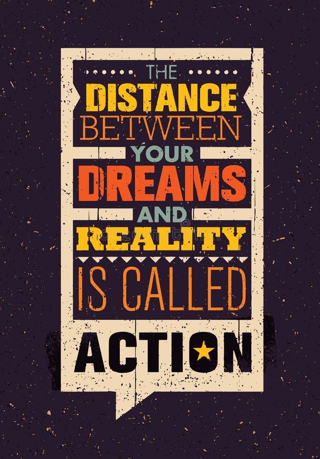 Расстояние между вашими мечтами и реальностью вызвано Действием Творческий шаблон цитаты мотивировки воодушевленности бесплатная иллюстрация