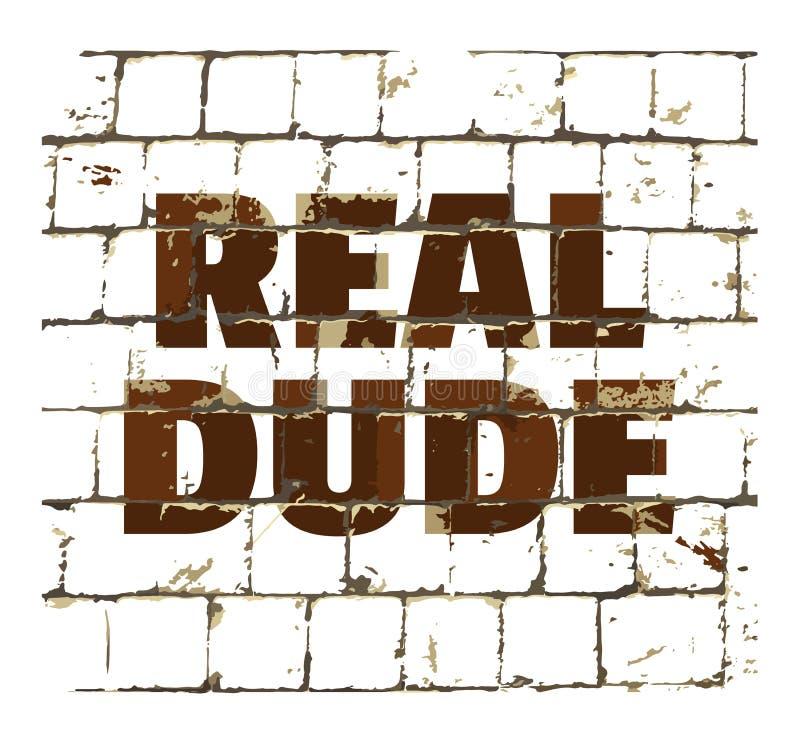 Реальный парень напечатанный на стилизованной кирпичной стене Текстурированная надпись для вашего дизайна вектор иллюстрация вектора