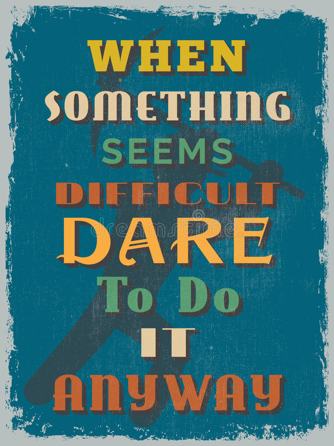 Ретро винтажный мотивационный плакат цитаты также вектор иллюстрации притяжки corel иллюстрация вектора