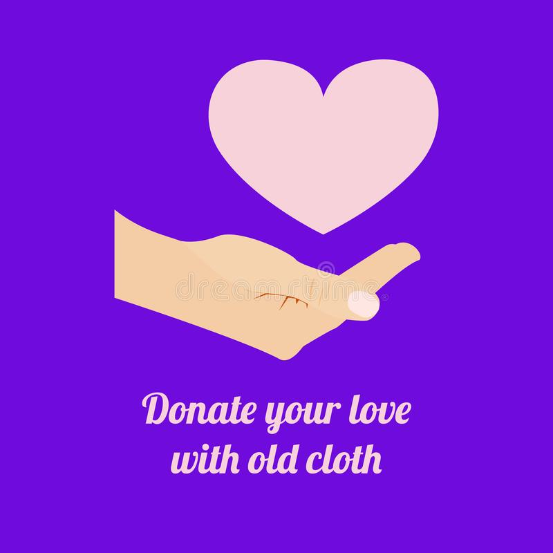 Розовое сердце под приданной форму чашки рукой белых человека и текста вниз Подарите вашу любовь со старыми словами ткани иллюстрация вектора