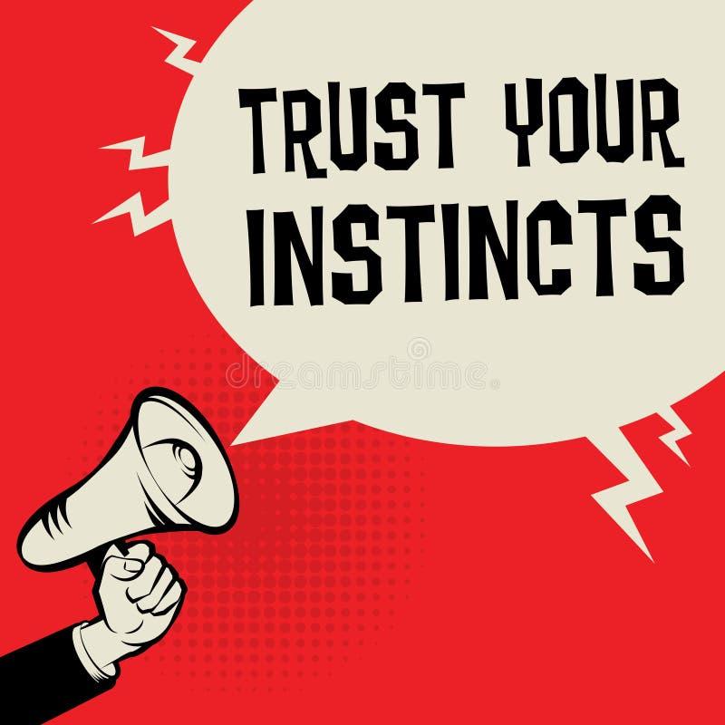 Рука мегафона, концепция дела с доверием текста ваши инстинкты иллюстрация вектора