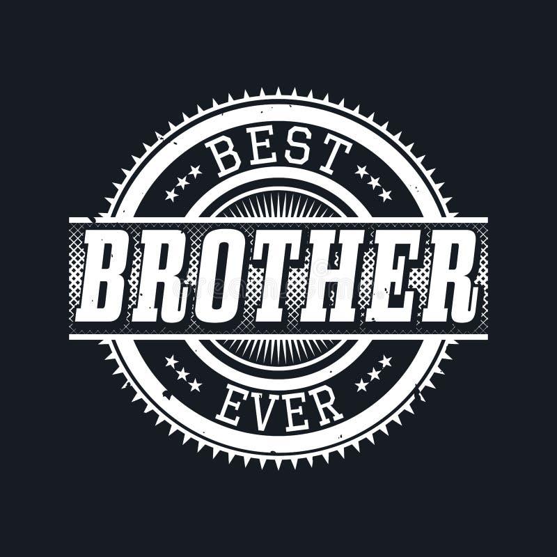 Самое лучшее оформление футболки брата всегда, иллюстрация вектора иллюстрация штока