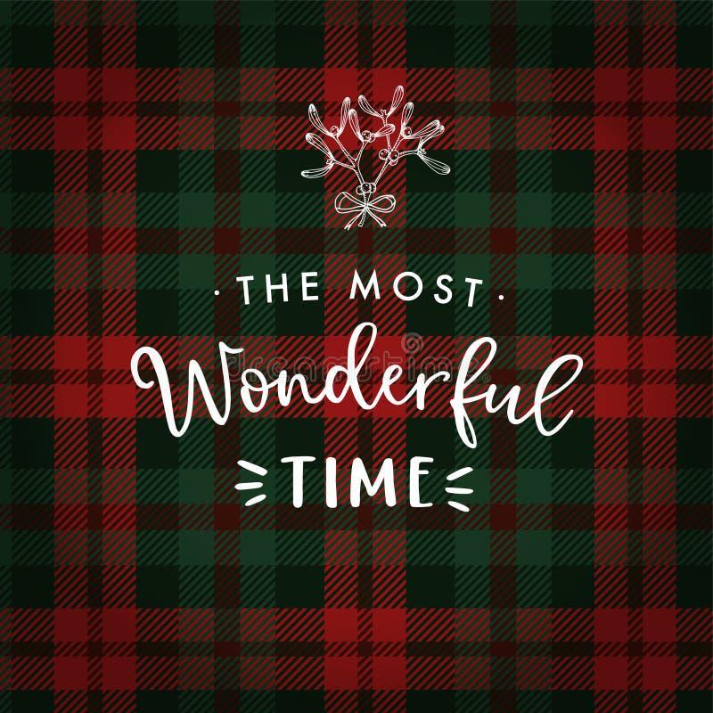 Самое чудесное время Поздравительная открытка рождества, приглашение с омелой руки вычерченной и белый текст над тартаном иллюстрация вектора