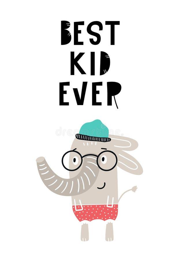 Самой лучшей плакат питомника ребенк вечно- милой нарисованный рукой с холодным животным слона с литерностью нарисованной рукой иллюстрация вектора