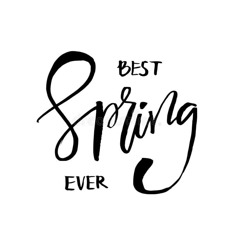 Самой лучшей цитата воодушевленности весны вечно- нарисованная рукой Typograp вектора бесплатная иллюстрация
