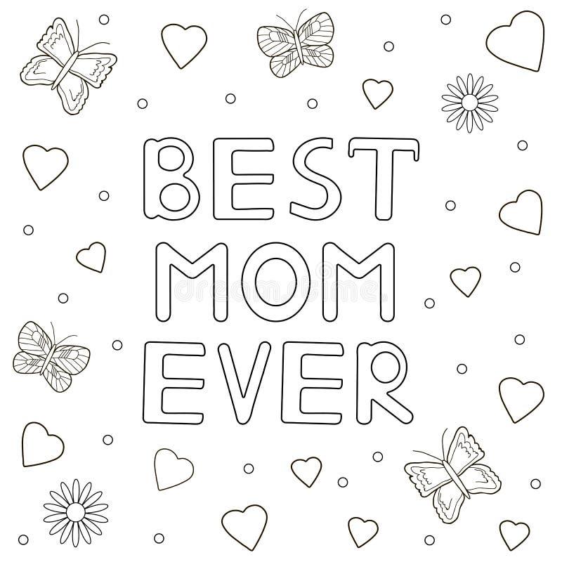 Самой лучшей текст мамы вечно- нарисованный рукой, сердца, buterflies, цветки C иллюстрация вектора