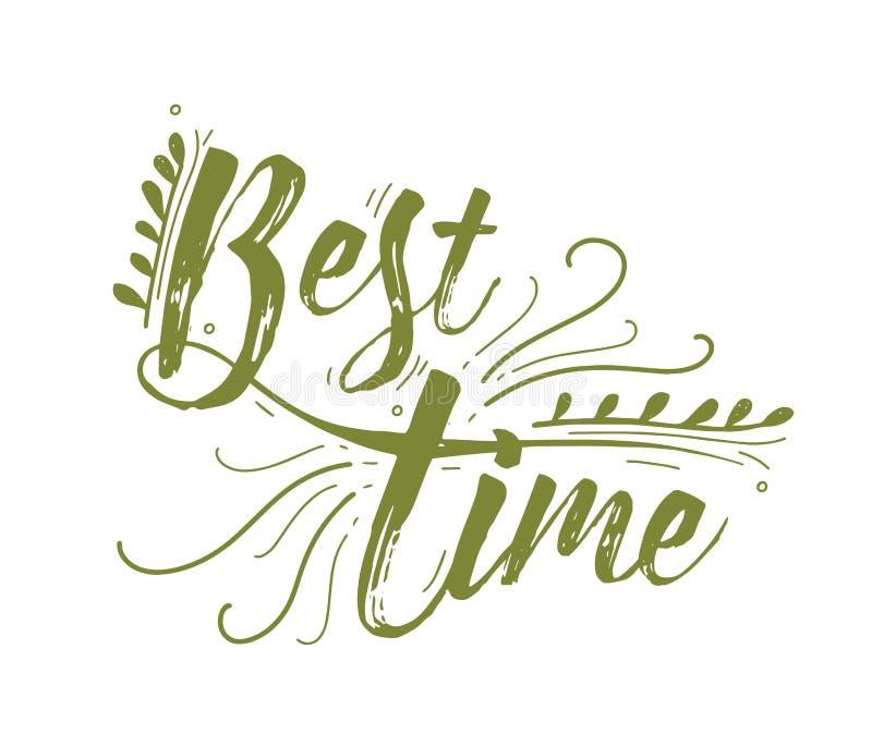 Самый лучший помечать буквами времени рукописный с элегантным зеленым каллиграфическим cursive шрифтом и украшенный с естественны иллюстрация вектора