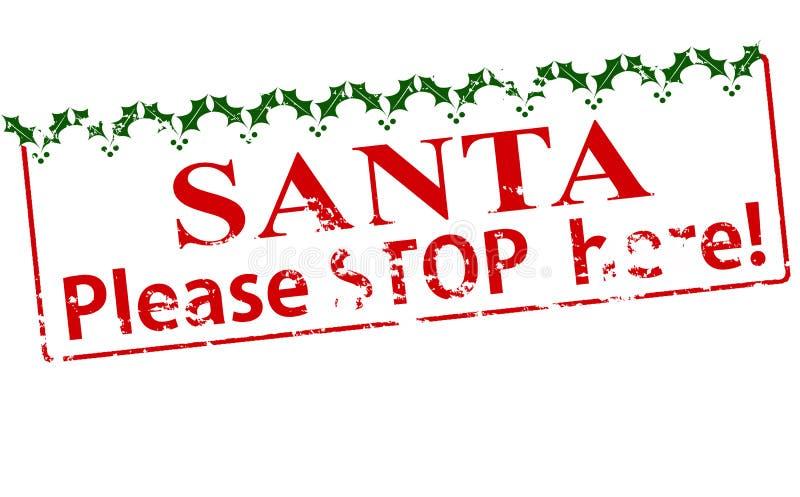 Санта пожалуйста останавливает здесь иллюстрация вектора