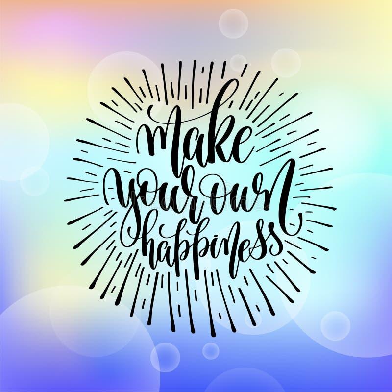 Сделайте ваши собственные мотивировку и inspiratio литерности руки счастья бесплатная иллюстрация